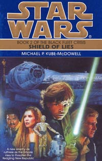 Star Wars Shield of Lies by Michael P. Kube-McDowell