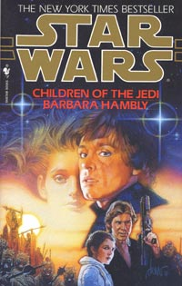 Star Wars Children of the Jedi by Barbara Hambly