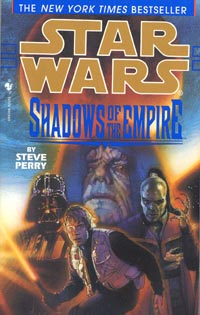 Star Wars Shadows of the Empire by Steve Perry
